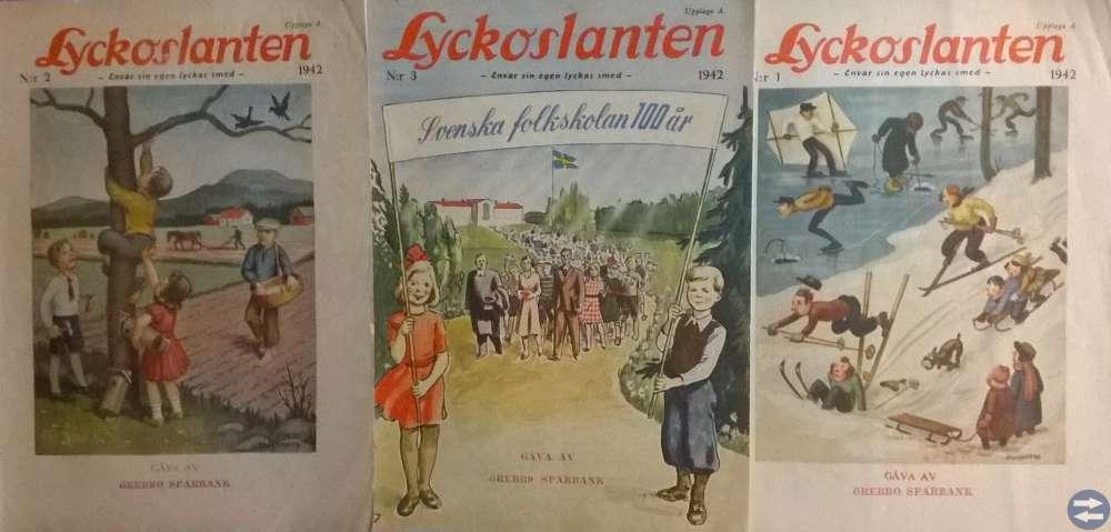 LYCKOSLANTEN 1941 -- 1945. Örebro Sparbank.