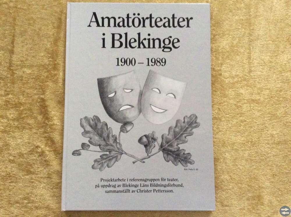 Amatörteater i Blekinge 1900-1989