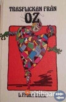 Trasflickan från Oz av L Frank Baum