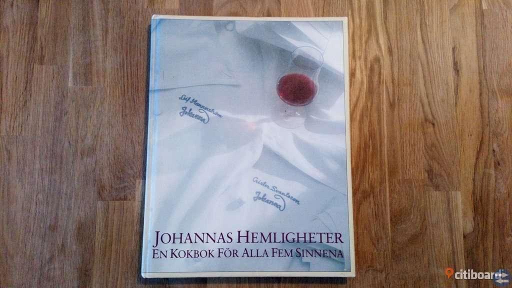 Johannas hemligheter: en kokbok för alla fem sinnena av Leif Mannerström, Christer Svantesson & Jan